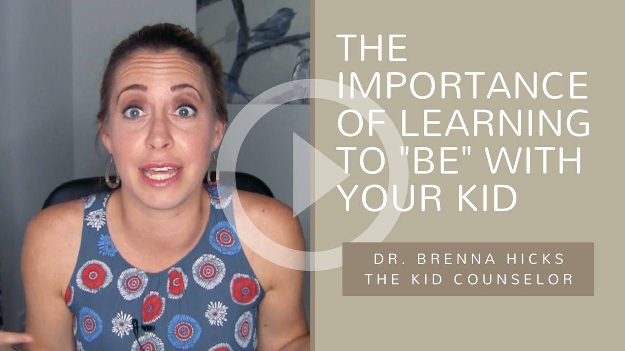 "The Importance of Learning to ""BE"" With Your Kid"