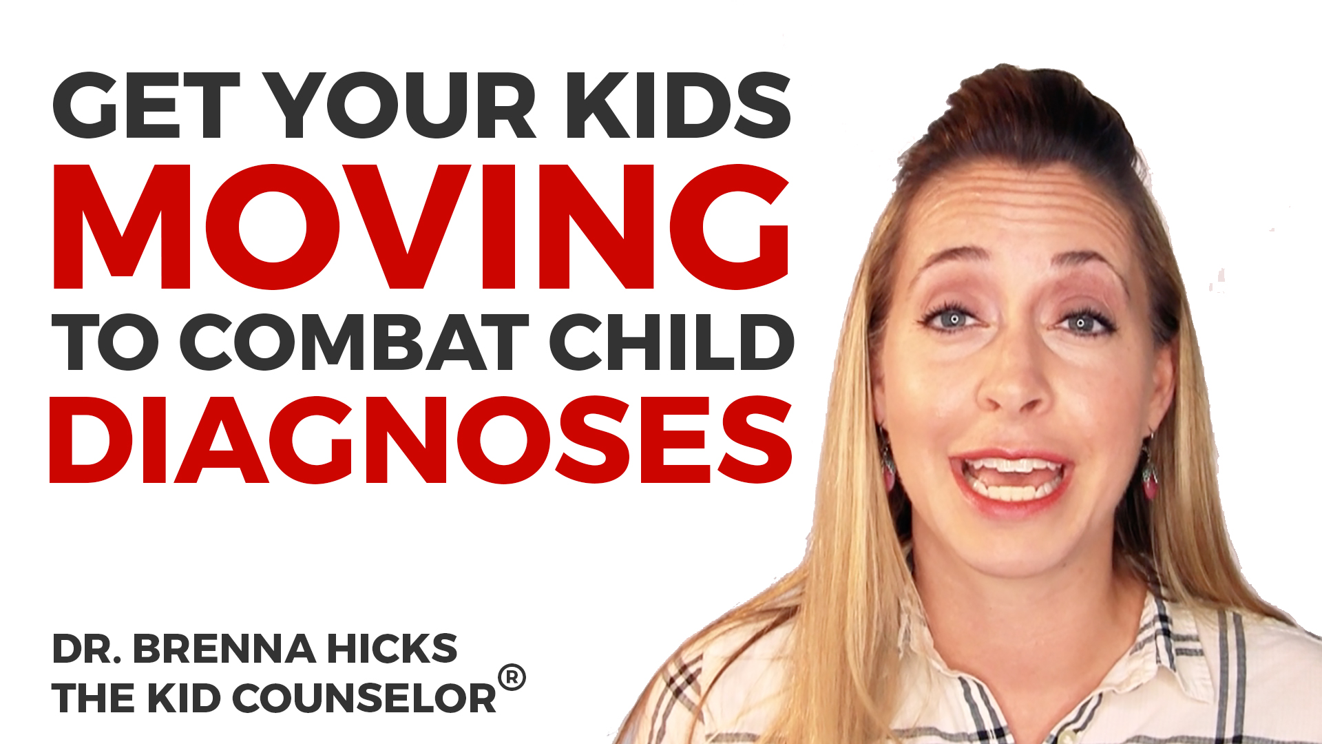 Get Your Kids Moving to Combat Diagnoses!