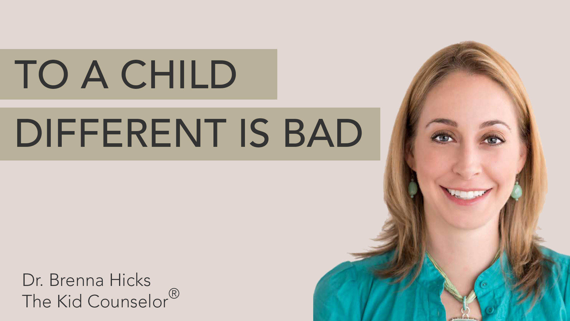 To a Child, Different is Bad